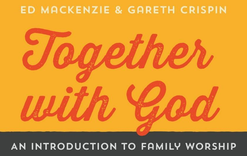 Together with God, by Ed Mackenzie & Gareth Crispin